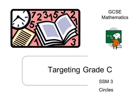 Targeting Grade C SSM 3 Circles GCSE Mathematics.