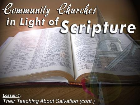 Lesson 4: Their Teaching About Salvation (cont.).