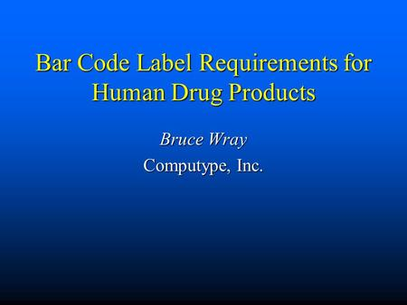 Bar Code Label Requirements for Human Drug Products