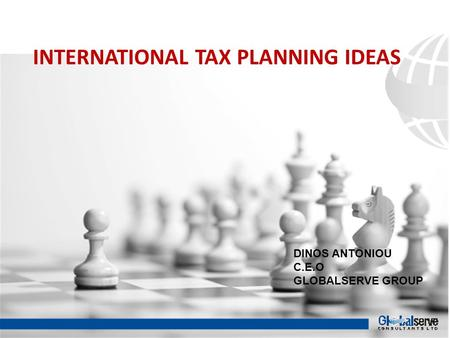 INTERNATIONAL TAX PLANNING IDEAS