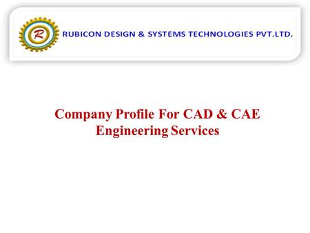 Company Profile For CAD & CAE Engineering Services.