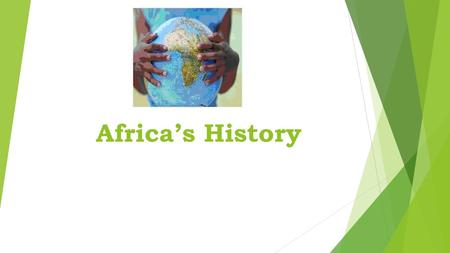 Africa's History.