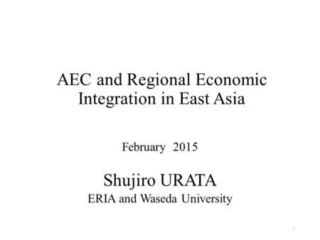 AEC and Regional Economic Integration in East Asia
