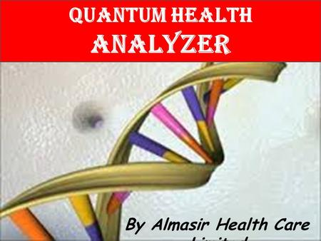 Quantum Health Analyzer By Almasir Health Care Limited