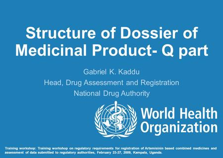 Structure of Dossier of Medicinal Product- Q part