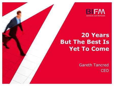 20 Years But The Best Is Yet To Come Gareth Tancred CEO.