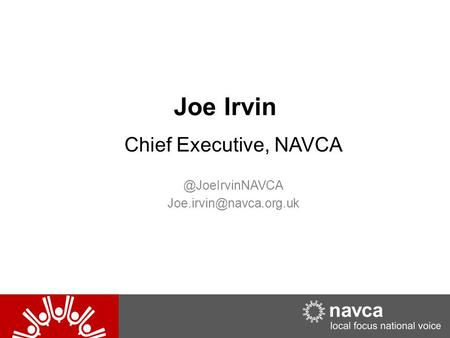 Joe Irvin Chief Executive,