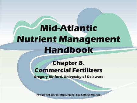Mid-Atlantic Nutrient Management Handbook