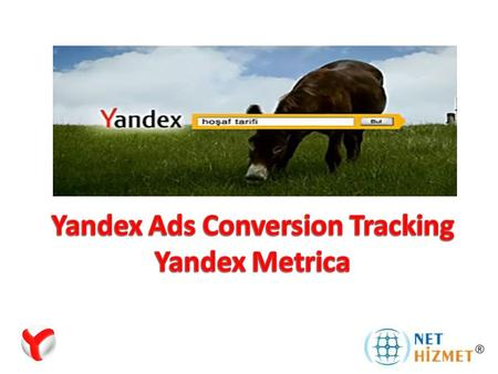 Conversion means performing of a customer an action on your website who click on your ads. Conversions; Perform a search on the Yandex search engine,