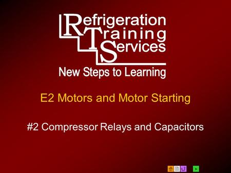  E2 Motors and Motor Starting #2 Compressor Relays and Capacitors.