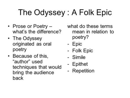 The Odyssey : A Folk Epic