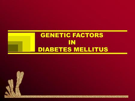 GENETIC FACTORS IN DIABETES MELLITUS. Birmingham Study A random sample of 4886 birth. Comparison between the most valid data: 2432North European babies.