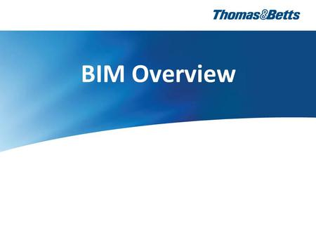 BIM Overview. B uilding I nformation M odeling What does BIM Stand For?