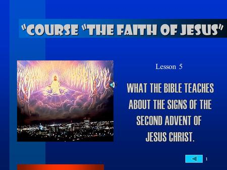 """COURSE ""THE FAITH OF JESUS"""