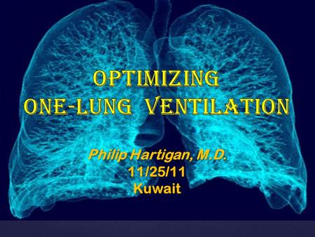CO 2 Injury The Balancing Act of One-Lung Ventilation O2O2.