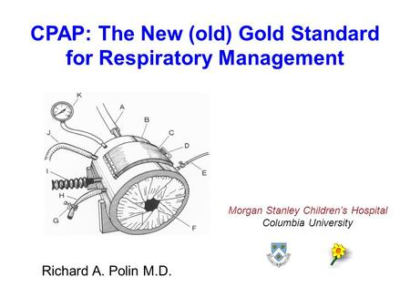 CPAP: The New (old) Gold Standard for Respiratory Management