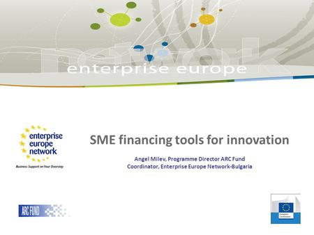 <strong>SME</strong> financing tools for innovation
