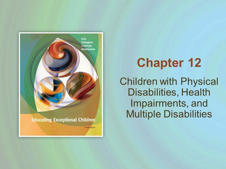 introduction to physical and health impairments This study examined barriers to reproductive health maintenance among women  with physical disabilities a qualitative interview methodology was used.