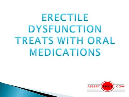 Oral Medications To treat Male Impotence
