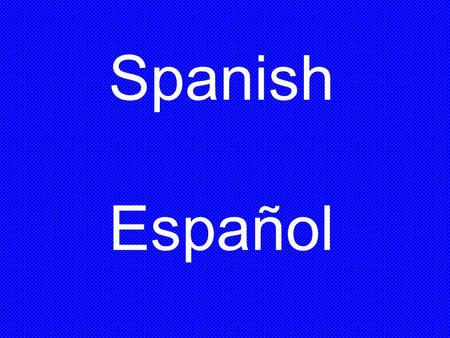 Spanish Español. a, e, i, o, u The Spanish vowels each have only one sound, regardless of what letters they precede or follow, or accent marks on the.