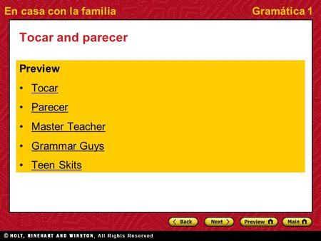 En casa con la familiaGramática 1 Tocar and parecer Preview Tocar Parecer Master Teacher Grammar Guys Teen Skits.