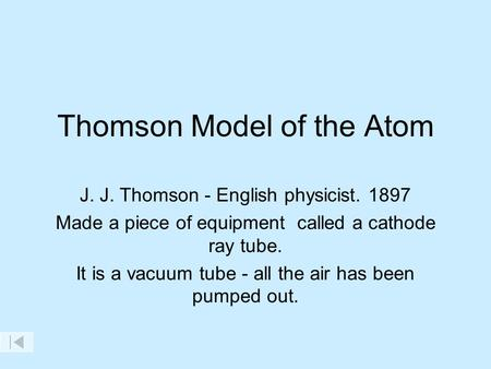 Thomson Model of the Atom
