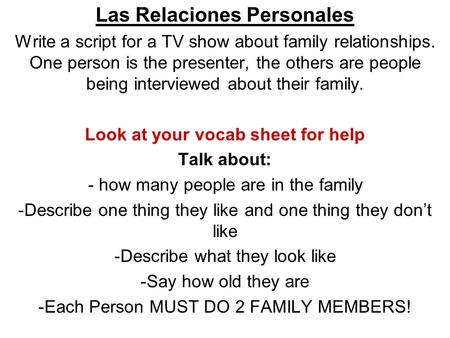 Las Relaciones Personales Look at your vocab sheet for help