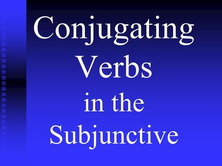 Conjugating Verbs in the Subjunctive. The Subjunctive Tense 1.The subjunctive tense is used to express either a direct or an indirect command. 2. The.
