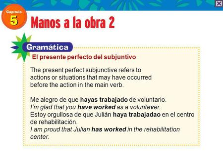The present perfect subjunctive refers to actions or situations that may have occurred before the action in the main verb. Me alegro de que hayas trabajado.
