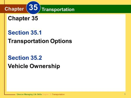 35 Chapter 35 Section 35.1 Transportation Options Section 35.2