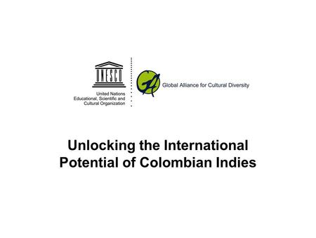 Unlocking the International Potential of Colombian Indies.