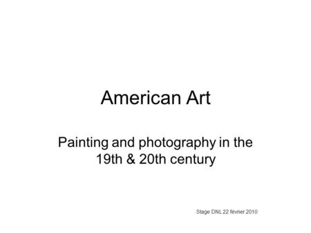 Painting and photography in the 19th & 20th century