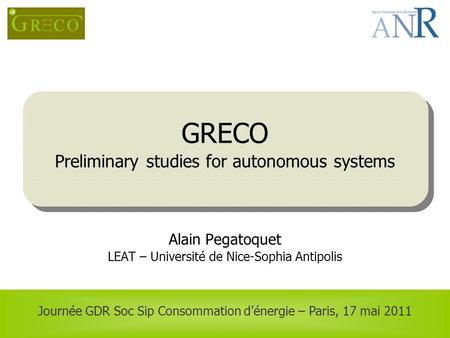 GRECO Preliminary studies for autonomous systems