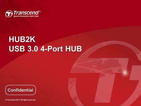 HUB2K USB 3.0 4-Port HUB. Transcend HUB2K HUB2K instantly expands the number of high-performance USB 3.0 devices you can connect to your computer at the.