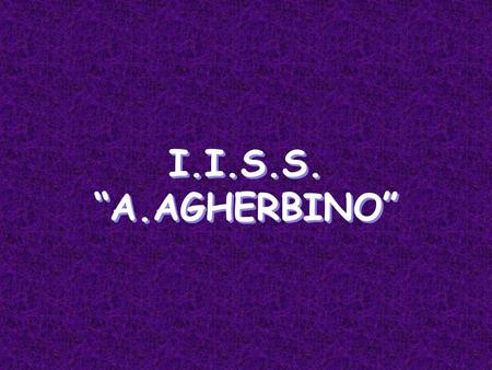 I.I.S.S. A.AGHERBINO. Discovering our landscape.