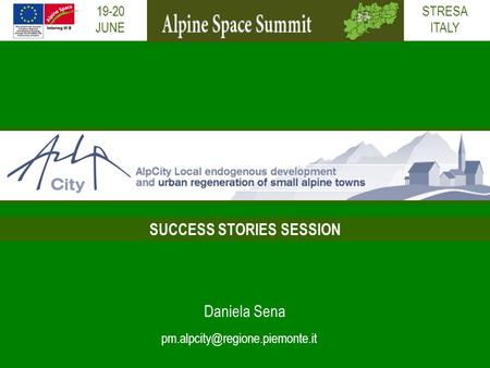 19-20 JUNE Daniela Sena SUCCESS STORIES SESSION STRESA ITALY.