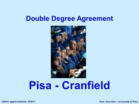 Double Degree Agreement Pisa - Cranfield
