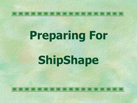 Preparing For ShipShape. Obesity and Health §Obesity is 20% over desirable body weight §An estimated 61% of American adults are either overweight and/or.
