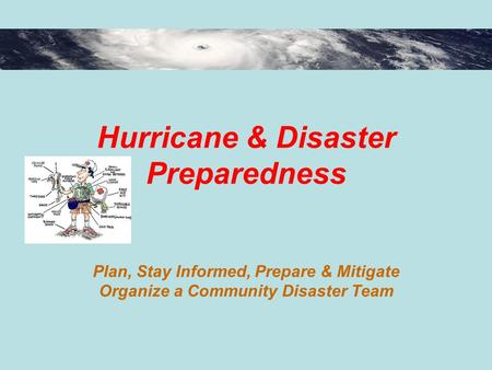 Hurricane & Disaster Preparedness