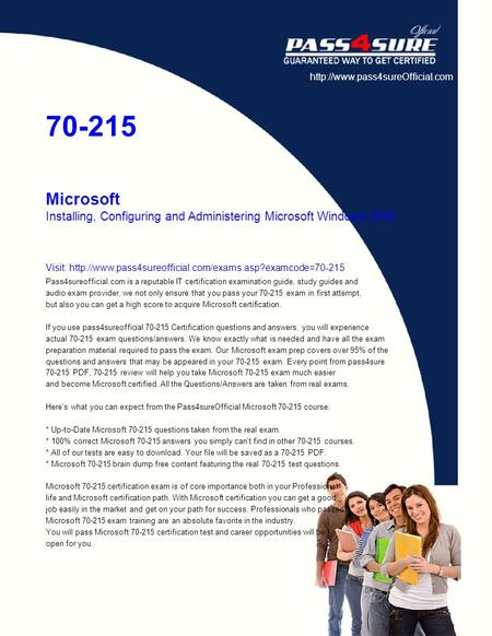70-215 Microsoft Installing, Configuring and Administering Microsoft Windows 2000 Visit: