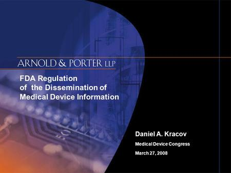 FDA Regulation of the Dissemination of Medical Device Information