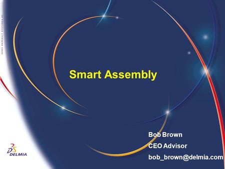 Smart Assembly Bob Brown CEO Advisor