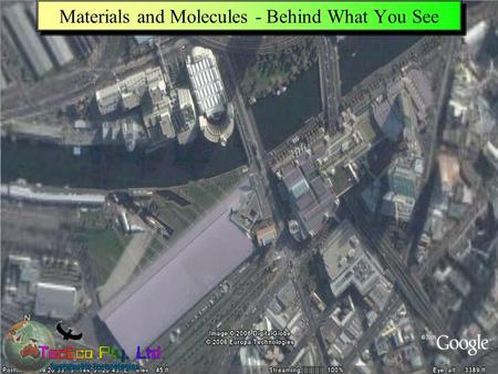 Presentation downloadable from www.tececo.com 1 Materials and Molecules - Behind What You See.