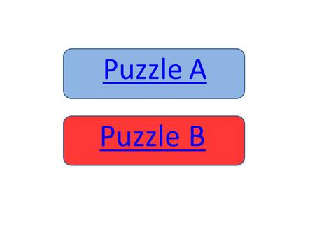 Puzzle A Puzzle B. Replace ? with + – x or ÷ so the results of each of the 3- 4- and 5-number calculations are 15 when working one step at a time from.
