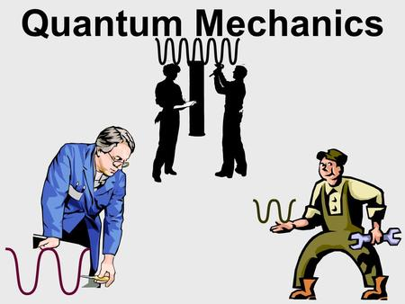 Quantum Mechanics Quantum Mechanics overview We will see: electrons have discrete energies, not because they are in shells but because they can only.