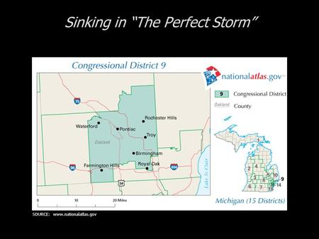 Sinking in The Perfect Storm SOURCE: www.nationalatlas.gov.