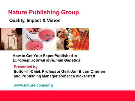 How to Get Your Paper Published in European Journal of Human Genetics