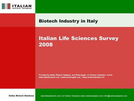 Italian Biotech Database  | c/o Venture Valuation |  | Biotech Industry in Italy.