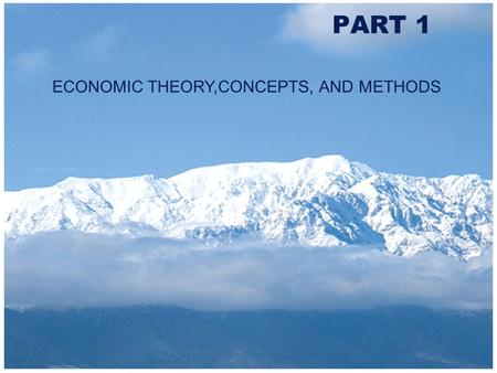 Copyright 2000 Addison-Wesley Longman PART 1 ECONOMIC THEORY,CONCEPTS, AND METHODS.