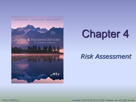 Chapter 4 Risk Assessment McGraw-Hill/IrwinCopyright © 2012 by The McGraw-Hill Companies, Inc. All rights reserved.